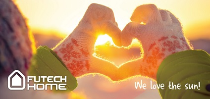 Futech Home we love the sun
